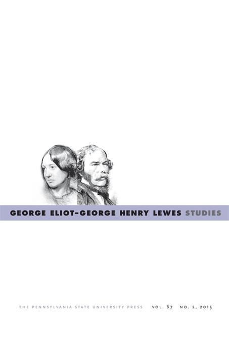 George Eliot—George Henry Lewes Studies