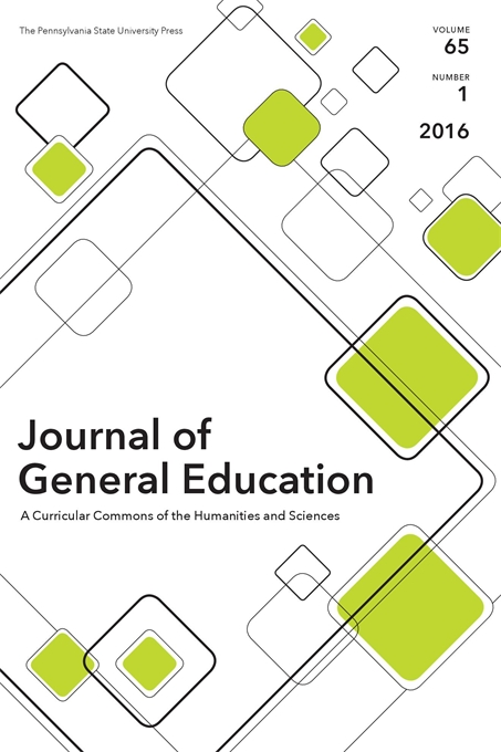 Cover image for Journal of General Education: A Curricular Commons of the Humanities and Sciences