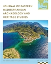 Cover image for Journal of Eastern Mediterranean Archaeology and Heritage Studies