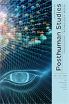 Cover image for Journal of Posthuman Studies: Philosophy, Technology, Media