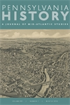 Cover image for Pennsylvania History: A Journal of Mid-Atlantic Studies
