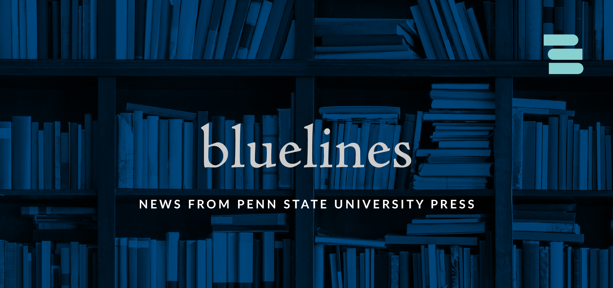 Bluelines: News from Penn State University Press