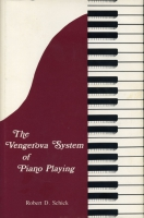 Cover image for The Vengerova System of Piano Playing By Robert  D. Schick