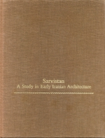 Cover image for Sarvistan: A Study in Early Iranian Architecture By Lionel Bier