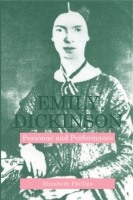 Cover image for Emily Dickinson: Personae and Performance By Elizabeth Phillips