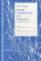 Cover image for Basic Concepts of Poetics By Emil Staiger, Edited by Marianne Burkhard, Luanne T. Frank, and Translated by Janette C. Hudson