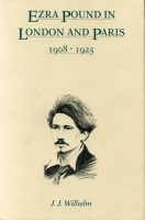 Cover image for Ezra Pound in London and Paris, 1908–1925 By James  J. Wilhelm