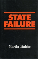 Cover image for State Failure: The Impotence of Politics in Industrial Society By Martin Jänicke