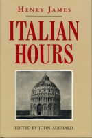 Cover image for Italian Hours: Henry James Edited by John Auchard