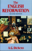 Cover image for The English Reformation By A. G. Dickens