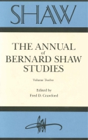 Cover image for SHAW: The Annual of Bernard Shaw Studies, Vol. 12 Edited by Fred Crawford