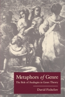 Cover image for Metaphors of Genre: The Role of Analogies in Genre Theory By David Fishelov