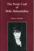 Cover for the book The Poetic Craft of Bella Akhmadulina