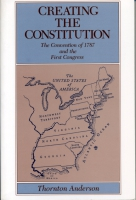 Cover for Creating the Constitution