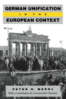 Cover image for German Unification in the European Context By Peter  H. Merkl
