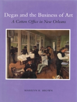 Cover for Degas and the Business of Art