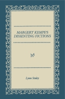 Cover for Margery Kempe's Dissenting Fictions