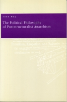Cover for the book The Political Philosophy of Poststructuralist Anarchism