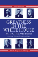 Cover image for Greatness in the White House: Rating the Presidents, From Washington Through Ronald Reagan By Robert Murray and Tim Blessing