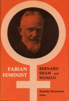 Cover image for Fabian Feminist: Bernard Shaw and Woman By Rodelle Weintraub