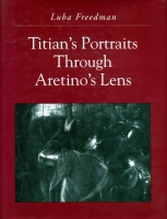 Cover image for Titian's Portraits through Aretino's Lens By Luba Freedman