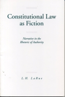 Cover for Constitutional Law as Fiction