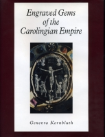 Cover image for Engraved Gems of the Carolingian Empire By Genevra Kornbluth