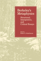 Cover image for Berkeley's Metaphysics: Structural, Interpretive, and Critical Essays Edited by Robert Muehlmann