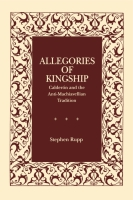 Cover image for the book Allegories of Kingship By Stephen Rupp
