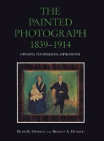 Cover for the book The Painted Photograph, 1839–1914