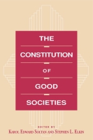 Cover for The Constitution of Good Societies
