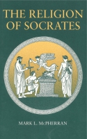 Cover image for The Religion of Socrates By Mark L. McPherran