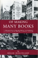 Cover image for the book Of Making Many Books By Roger Burlingame