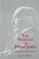 Cover image for The Prefaces of Henry James By John  H. Pearson
