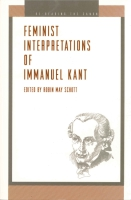 Cover for the book Feminist Interpretations of Immanuel Kant