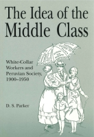 Cover for The Idea of the Middle Class