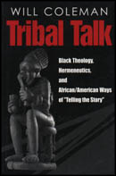 Cover image for the book Tribal Talk By Will Coleman