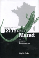 Cover for The Novels and Plays of Eduardo Manet