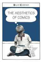 Cover image for the book The Aesthetics of Comics By David Carrier