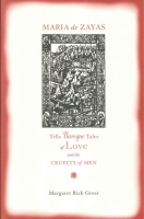 Cover for Maria de Zayas Tells Baroque Tales of Love and the Cruelty of Men