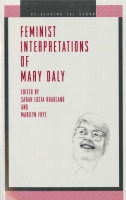 Cover image for Feminist Interpretations of Mary Daly Edited by Sarah Lucia Hoagland and Marilyn Frye