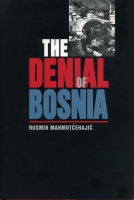 Cover for The Denial of Bosnia