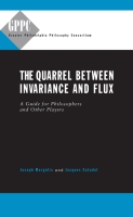 Cover for The Quarrel Between Invariance and Flux