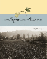 Cover for the book From Sugar Camps to Star Barns