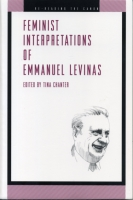 Cover image for Feminist Interpretations of Emmanuel Levinas Edited by Tina Chanter