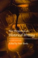 book cover for New Perspectives on Historical Writing, Second Edition, Edited by Peter Burke