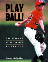 Cover image for the book Play Ball! By Lance Van Auken and Robin Van Auken