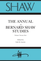 Cover image for SHAW: The Annual of Bernard Shaw Studies, Volume 21 Edited by Gale Larson