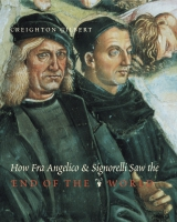 Cover for the book How Fra Angelico and Signorelli Saw the End of the World