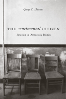 Cover image for the book The Sentimental Citizen By George E. Marcus